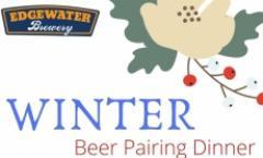 Winter Beer Pairing Dinner at Edgewater Brewery
