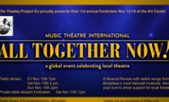 The Theater Project GJ presents: All Together Now