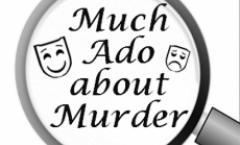 Much Ado About Murder  - Dinner Theater