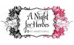 A Night For Heroes - St. Marys Ball