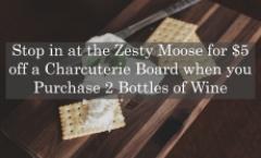 Zesty Moose Wine Week Special